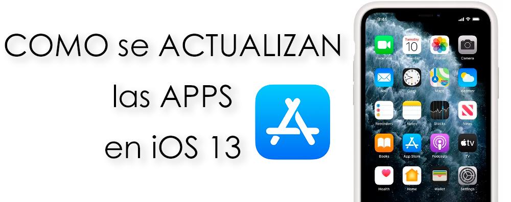 Como se actualizan las Apps en iOS 13