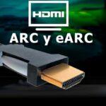 ¿Qué es el HDMI ARC y eARC?